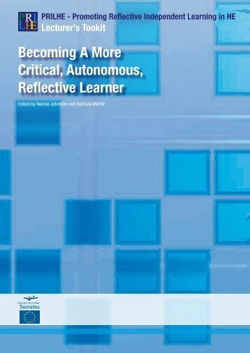 Becoming A More Critical, Autonomous, Reflective Learner