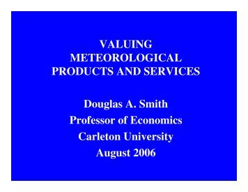 VALUING METEOROLOGICAL PRODUCTS AND SERVICES ...