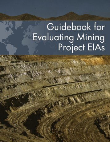 Guidebook for Evaluating Mining Project EIAs - Environmental Law ...
