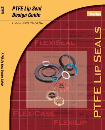 PTFE Lip Seal Design Guide EPS5340 - Darcoid