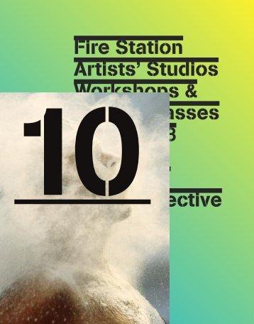 Fire Station Artists studios Workshops & Masterclasses
