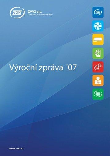 Výroční zpráva 2007 - ZVVZ a.s.