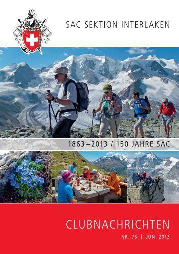 Clubheft Nr. 75 – Juni 013 - SAC Sektion Interlaken
