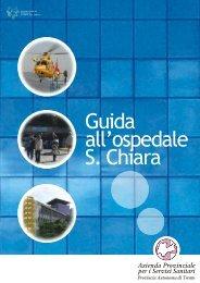 Guida all'ospedale S. Chiara - Azienda Provinciale per i Servizi ...