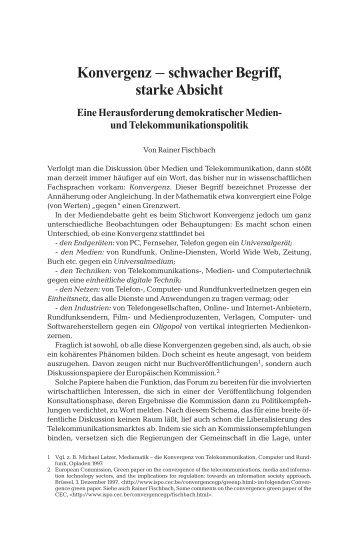 Konvergenz – schwacher Begriff, starke Absicht - Rainer Fischbach