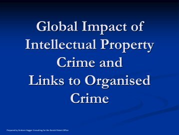 Global Impact of Intellectual Property Crime and Links to Organised ...