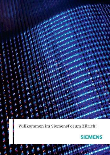 Willkommen im SiemensForum Zürich! - Siemens Schweiz AG
