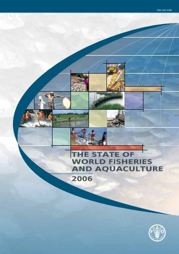 State of World Fisheries and Aquaculture 2006 - FAO.org