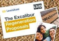 The Excalibur Regeneration Proposals - London & Quadrant Group