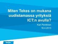 Miten Tekes on mukana uudistamassa yrityksiä ICT:n avulla?