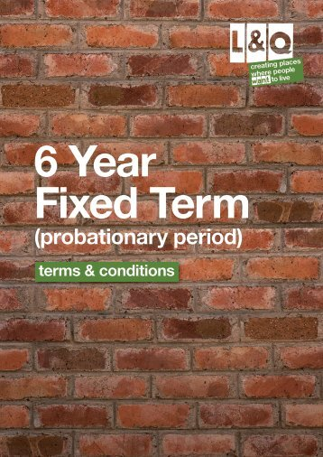 6 Year Fixed Term (Probationary Period) - London & Quadrant Group