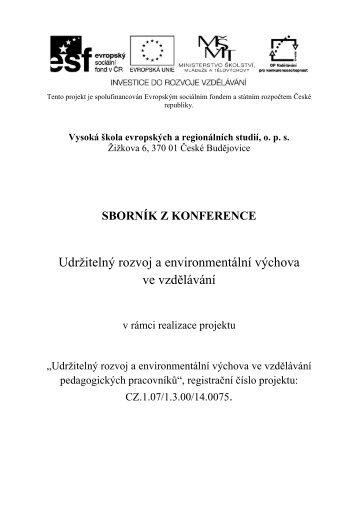 Udržitelný rozvoj a environmentální výchova ve ... - Granty VŠERS