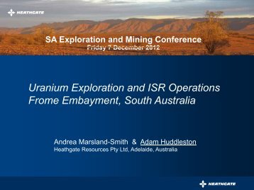 Uranium Exploration and ISR Operations, Frome Basin - SA Explorers