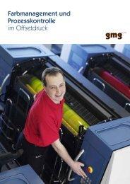 Farbmanagement und Prozesskontrolle im Offsetdruck - GMG Color