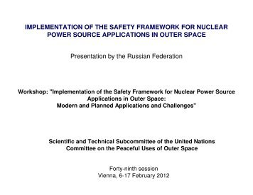 Implementation of the Safety Framework for Nuclear Power Source ...