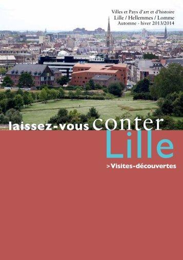 Laissez-vous conter Lille, automne-hiver 2013/2014