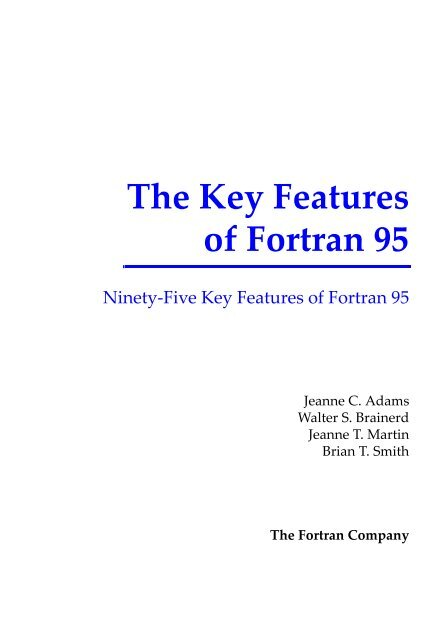 The Key Features Of Fortran 95 The Fortran Company