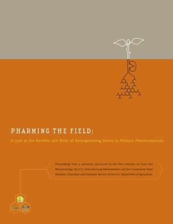 PHARMING THE FIELD: - California Biomedical Research Association