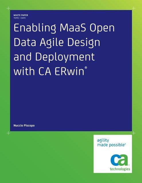 Enabling MaaS Open Data Agile Design and     - CA ERwin