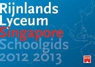 Schoolgids Rijnlands Lyceum - Hollandse School Singapore