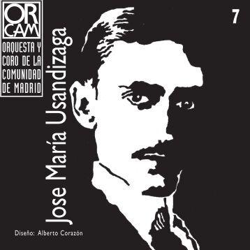 José María Usandizaga - Orquesta y Coro de la Comunidad de Madrid