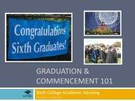 Graduation & Commencement 101 - Sixth College