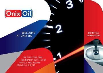 INfINITELy LubrICATINg - Onix Oil