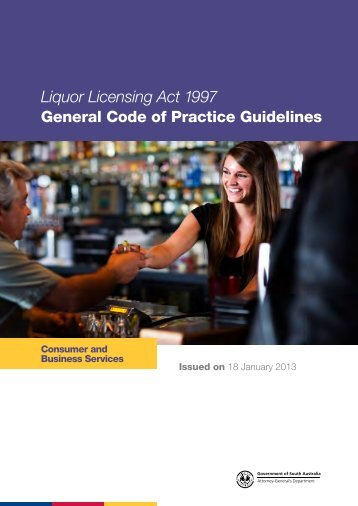 General Code of Practice Guidelines - Office of the Liquor and ...