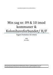 Min sag nr. 09 & 10 imod kommuner & Kolonihaveforbundet/ H/F