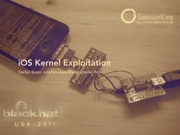 IOS Kernel Exploitation – Black Hat - here