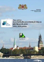 Rīgas pilsētas ilgtspējīgas enerģētikas rīcības plāns 2010.-2020 ...