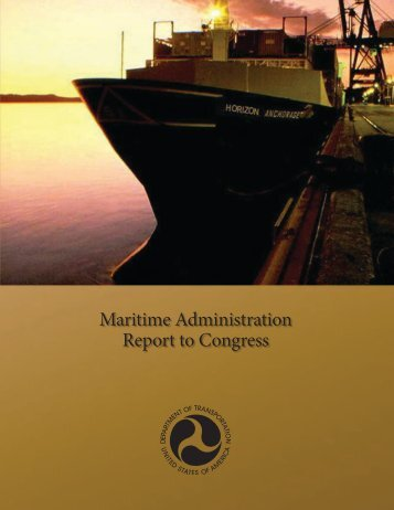 Maritime Administration Report to Congress