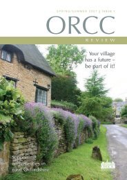 ORCC Review (Spring/Summer 2007) - Oxfordshire Rural ...