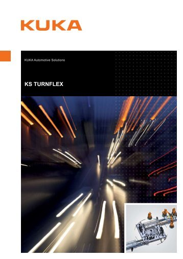 KS Turnflex - KUKA Systems