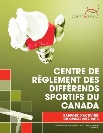 Rapport annuel 2012-2013 - sdrcc / crdsc