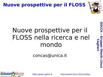 Nuove prospettive per il FLOSS nella ricerca e nel mondo - Linux Day