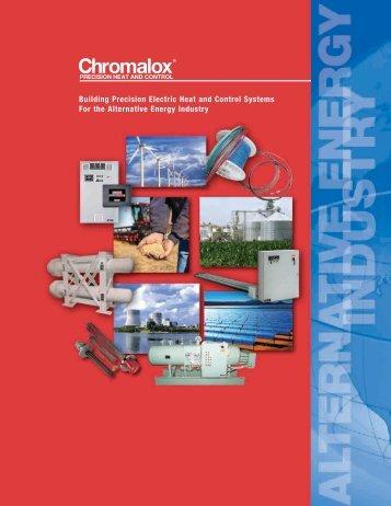 View our Alternative Fuels Market Brochure - Chromalox Precision ...