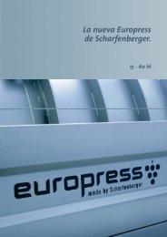La nueva Europress de Scharfenberger. - Euromachines