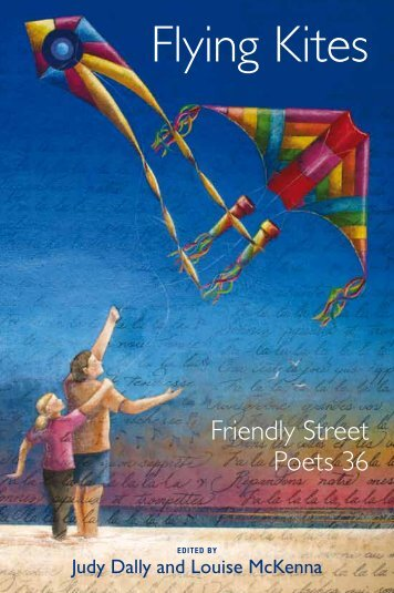 Flying Kites: Friendly Street Poets 36 - Wakefield Press
