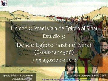 Desde Egipto hasta el Sinaí - Iglesia Biblica Bautista de Aguadilla ...