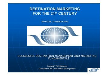 DESTINATION MARKETING FOR THE 21st CENTURY
