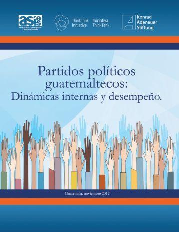 Partidos políticos guatemaltecos: dinámicas internas y desempeño
