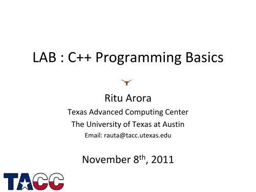 LAB : C++ Programming Basics - Texas Advanced Computing Center