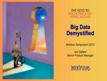 Big Data Demystified - InterSystems Benelux
