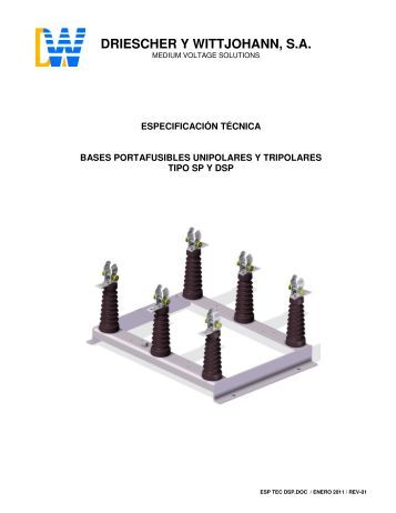 bases portafusibles unipolares y tripolares tipo sp y dsp