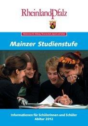 Broschüre Mainzer Studienstufe Abitur 2012 - Gymnasien in ...