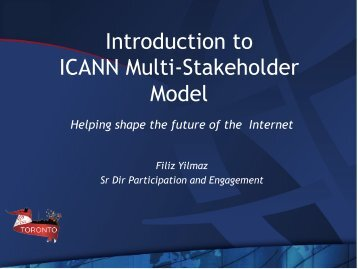 Introduction to ICANN Multi-Stakeholder Model - Toronto - icann