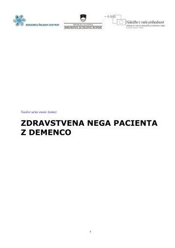 ZDRAVSTVENA NEGA PACIENTA Z DEMENCO - Srednja ...