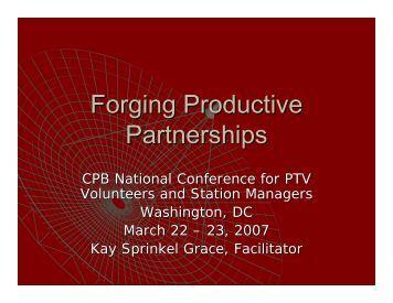 Forging Productive Partnerships - Major Giving Initiative