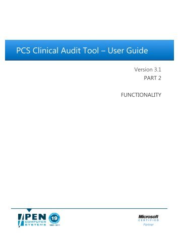 PCS Clinical Audit Tool – User Guide - Pen Computer Systems
